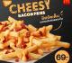 โปรโมชั่น แมคโดนัลด์ Cheesy Bacon fries เฟรนช์ฟรายส์ ราดด้วย เบคอนกรอบ และชีส ที่ McDonald's วันนี้ ถึง 18 มิถุนายน 2562